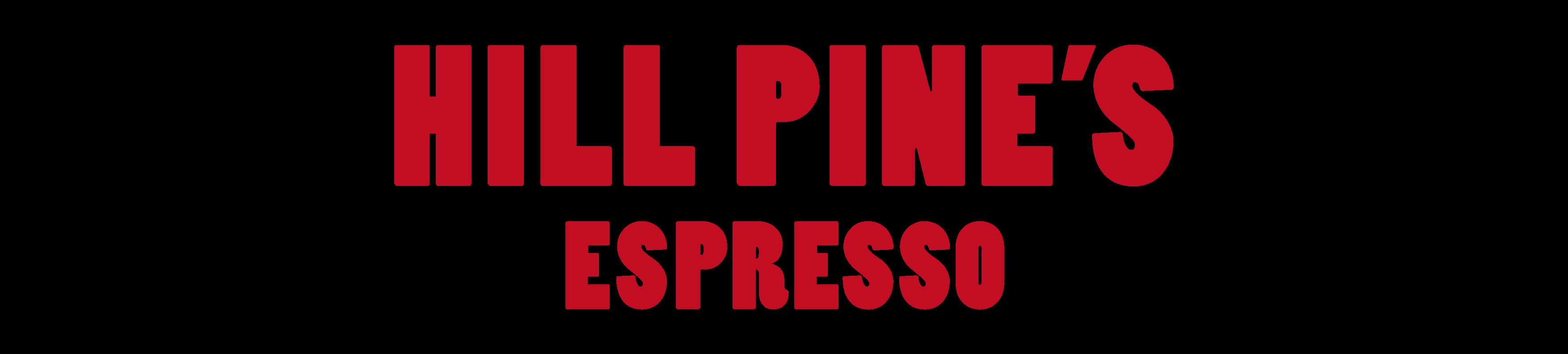 Hill Pines Espresso